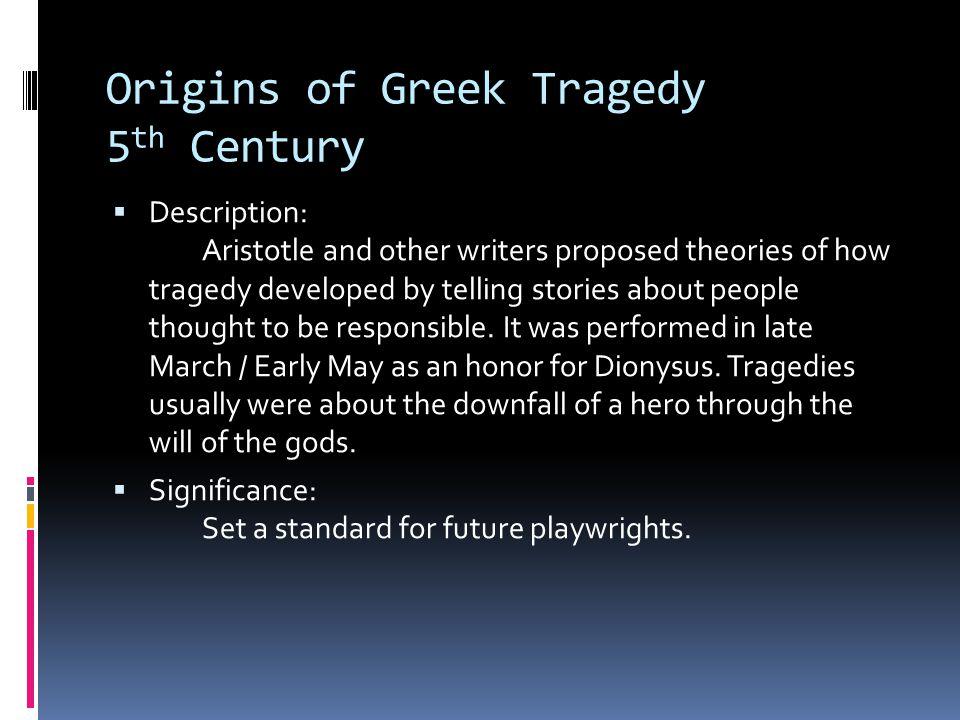 Origins of Greek Tragedy 5th Century