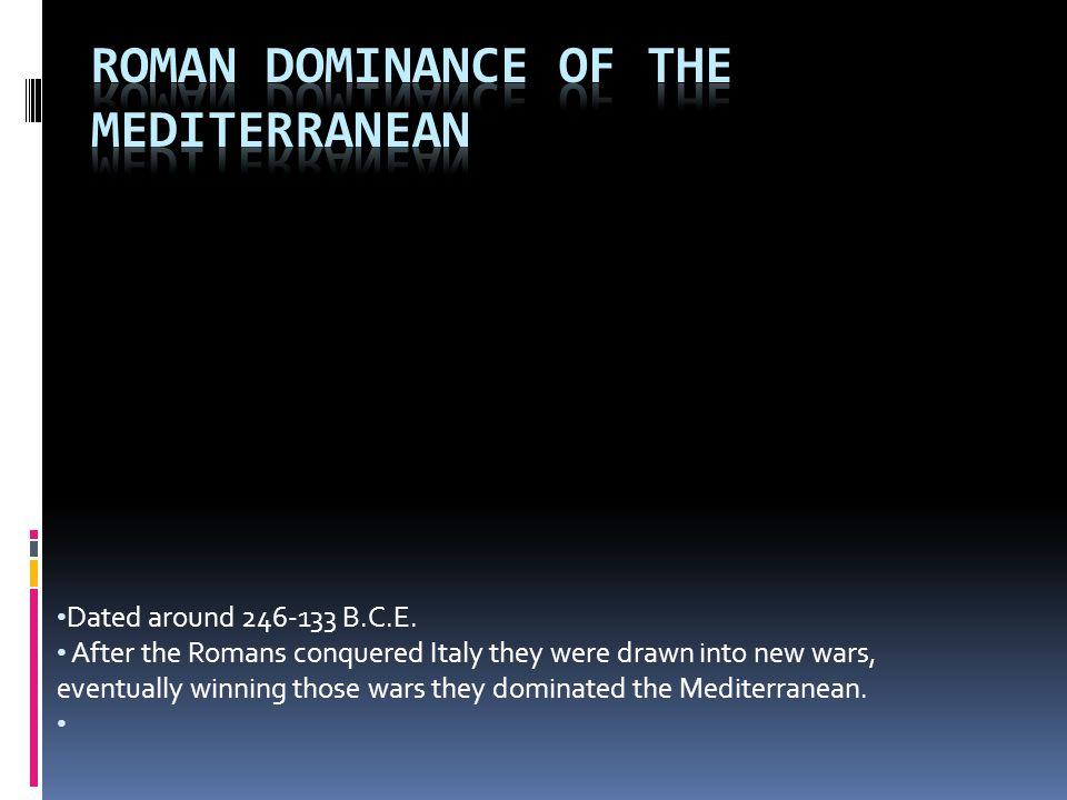 Roman Dominance of the Mediterranean