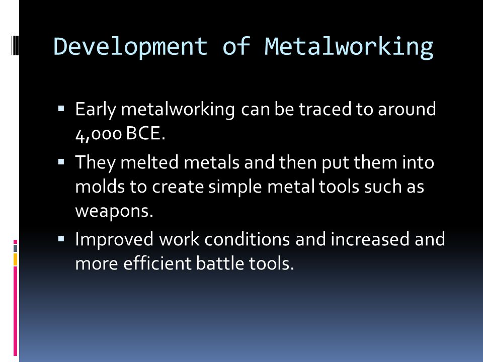 Development of Metalworking
