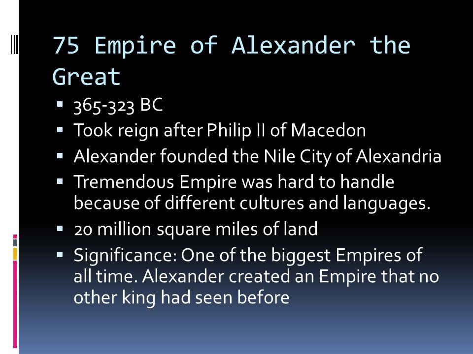 75 Empire of Alexander the Great