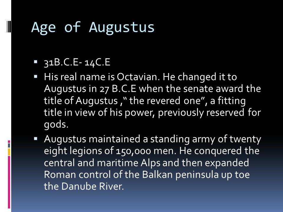 Age of Augustus 31B.C.E- 14C.E.