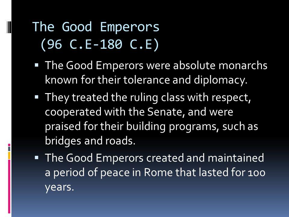 The Good Emperors (96 C.E-180 C.E)