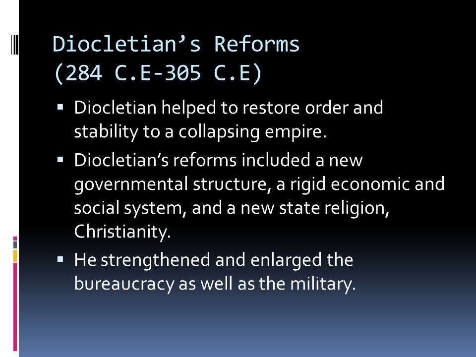 Diocletian's Reforms (284 C.E-305 C.E)