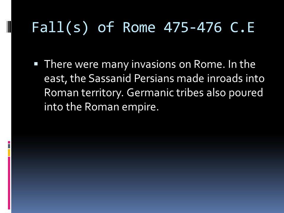 Fall(s) of Rome 475-476 C.E