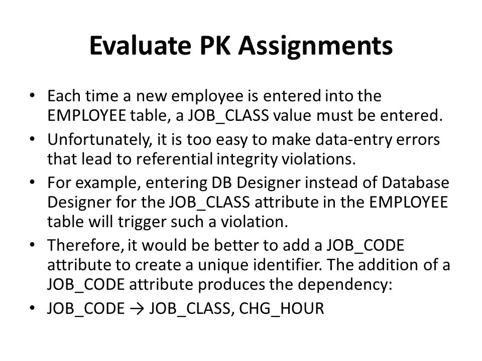 Evaluate PK Assignments