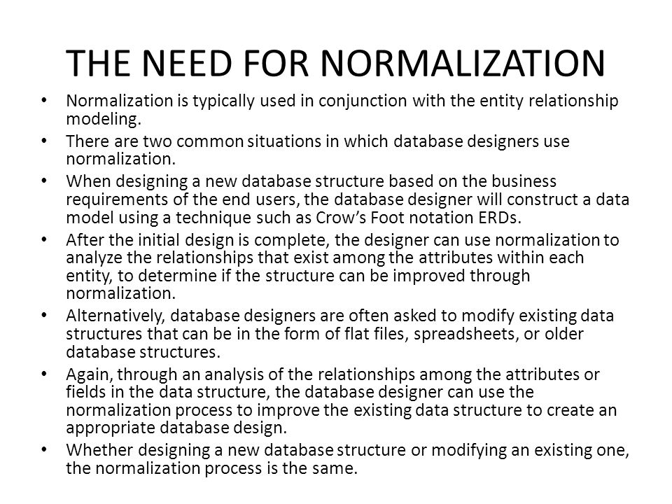 how normalization can be used to A good logical database design can lay the foundation for optimal database and for a description of the normalization rules and an example of applying them.