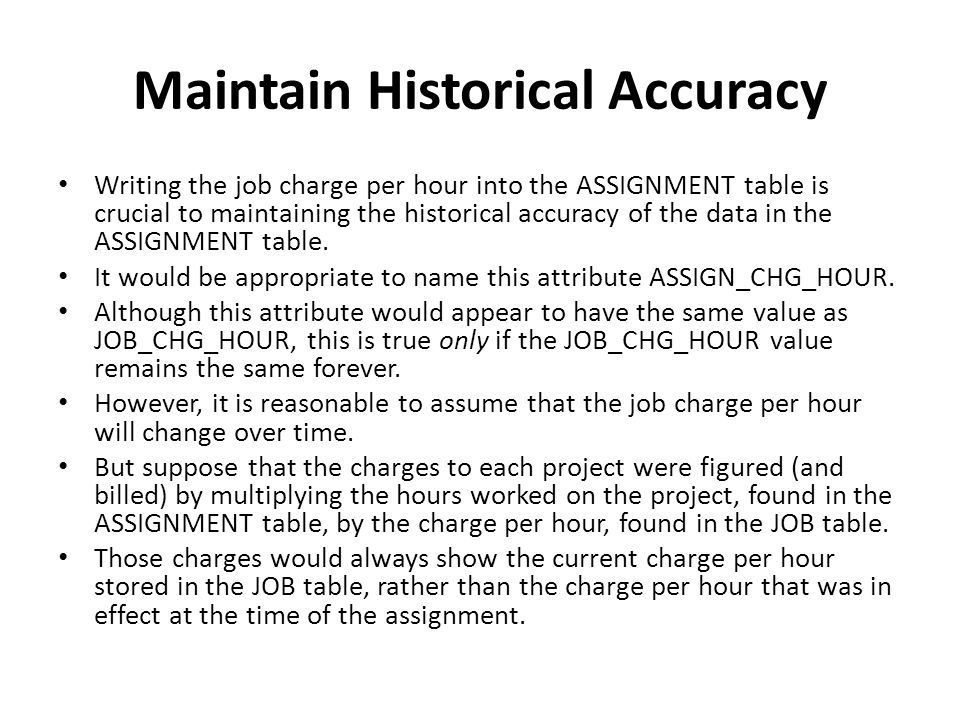 Maintain Historical Accuracy