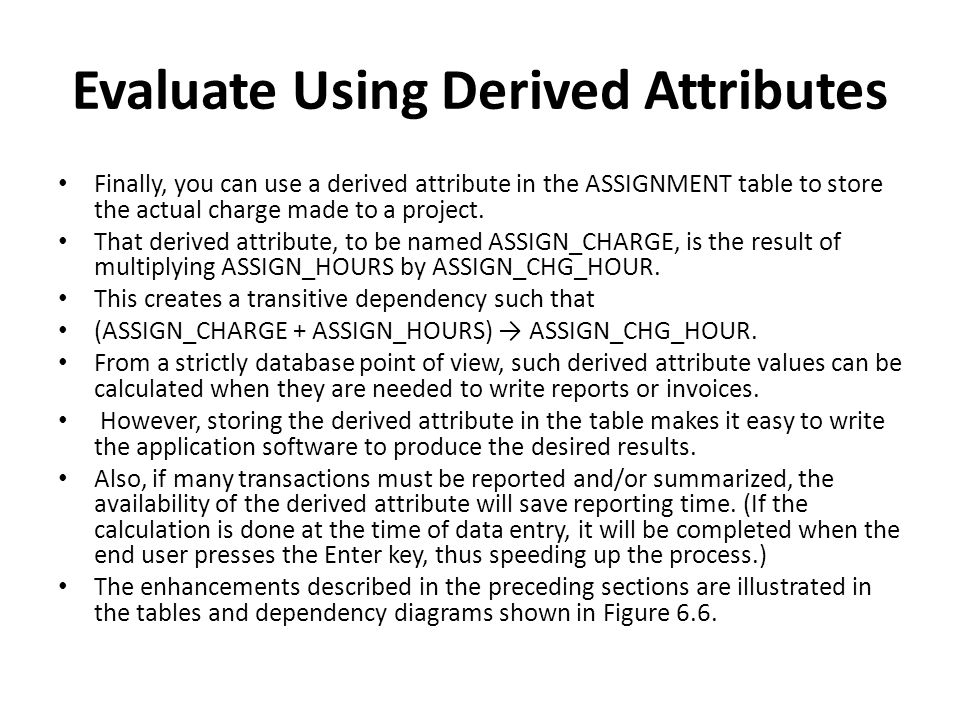 Evaluate Using Derived Attributes