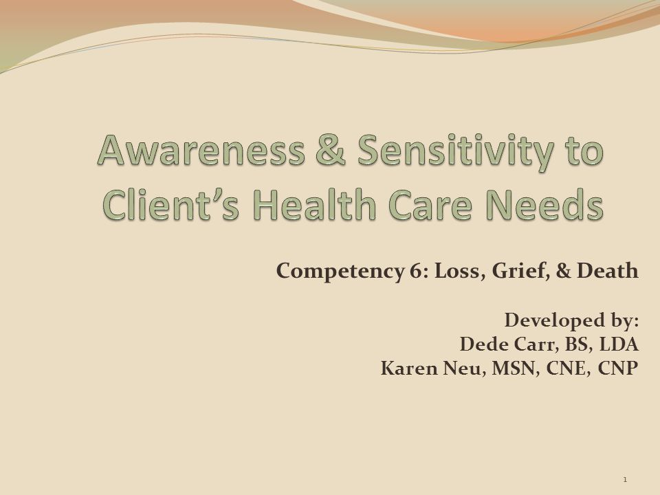 Awareness & Sensitivity to Client's Health Care Needs