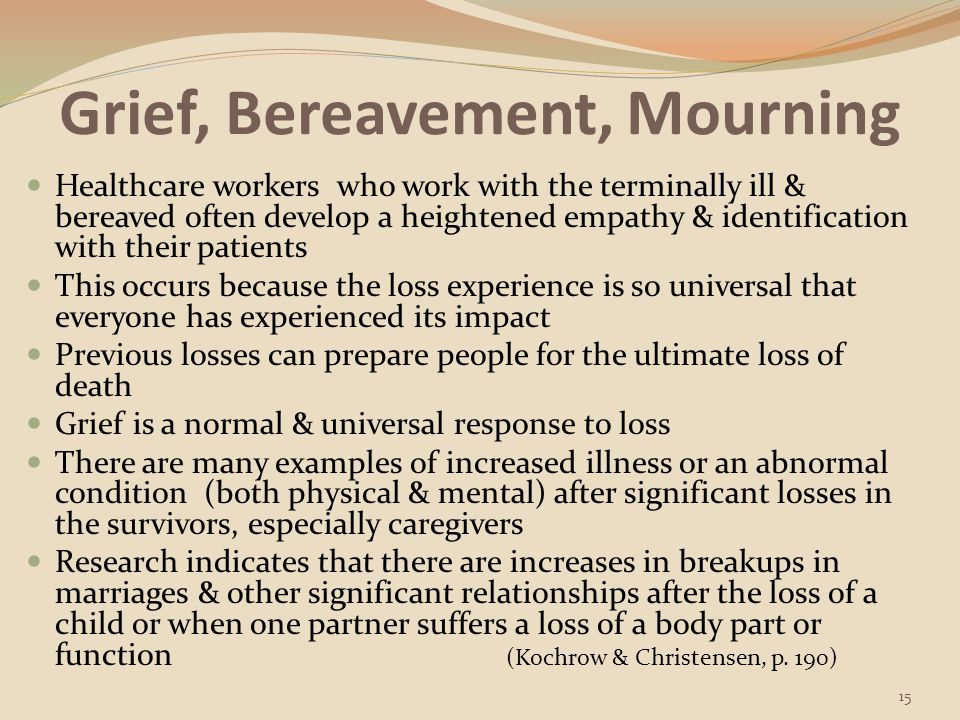 Grief, Bereavement, Mourning