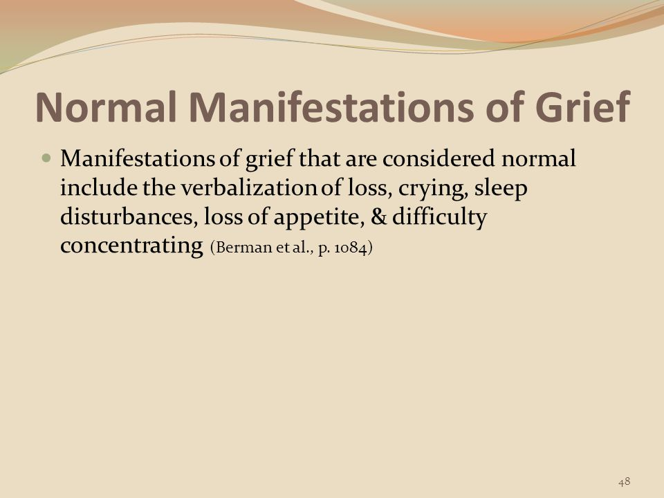 Normal Manifestations of Grief