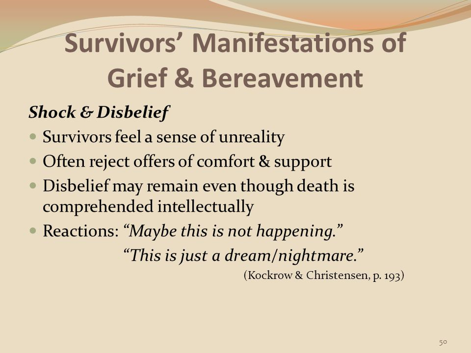 Survivors' Manifestations of Grief & Bereavement