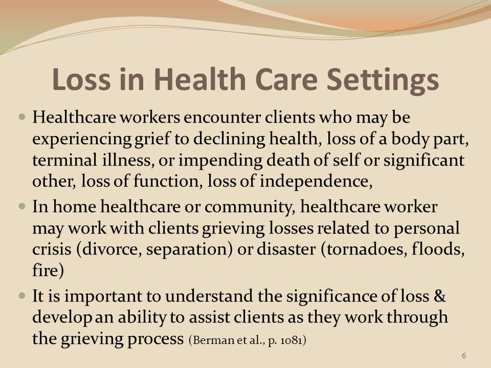 Loss in Health Care Settings