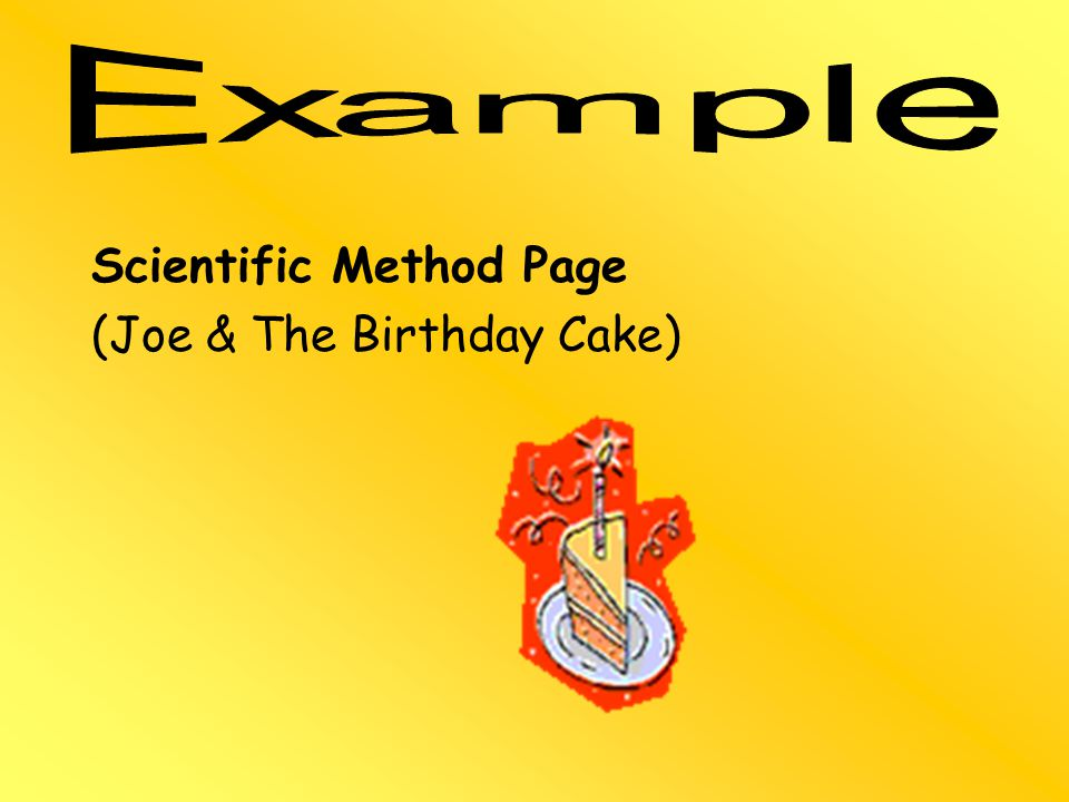 Scientific Method Page (Joe & The Birthday Cake)