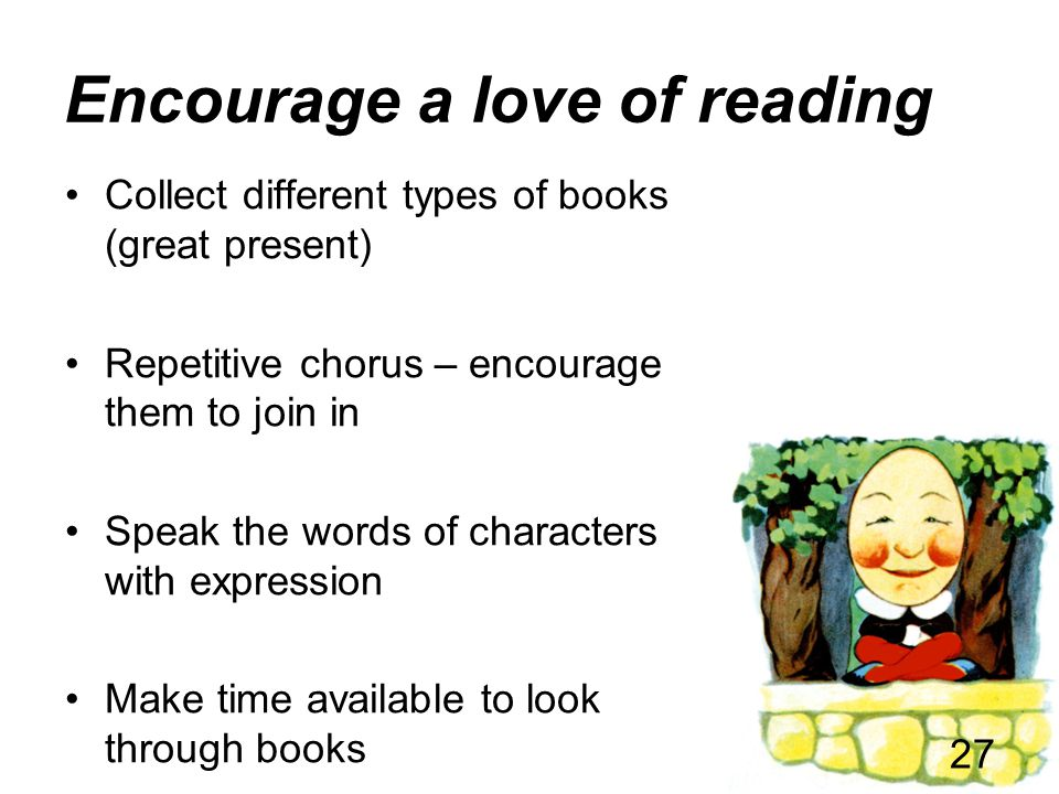 Encourage a love of reading
