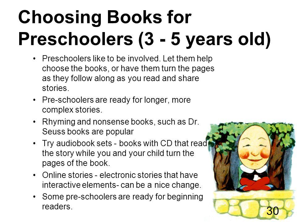 Choosing Books for Preschoolers (3 - 5 years old)