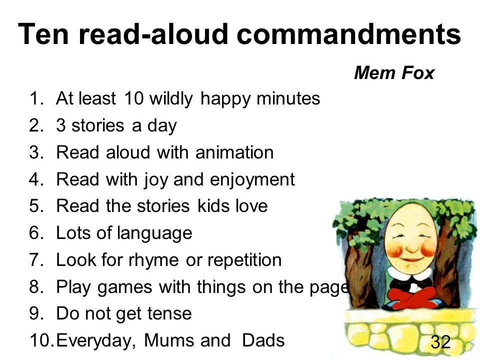 Ten read-aloud commandments Mem Fox