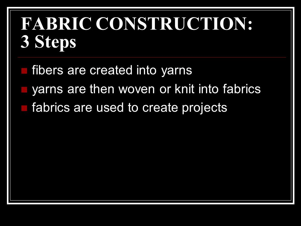 FABRIC CONSTRUCTION: 3 Steps