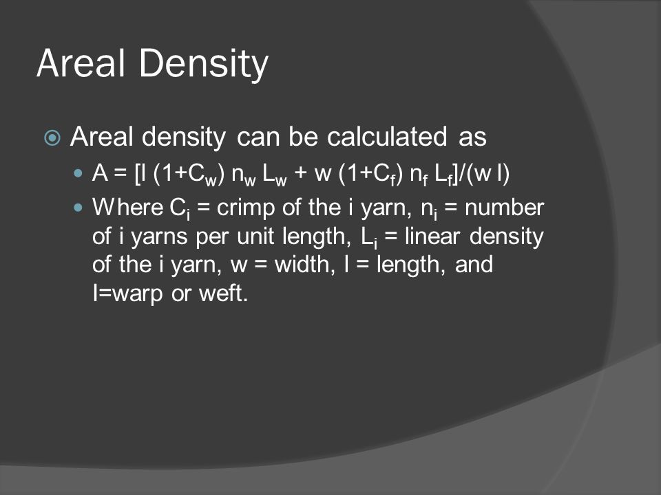 Areal Density Areal density can be calculated as
