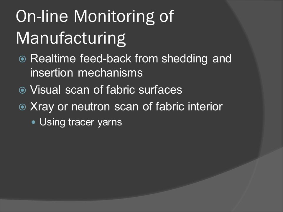 On-line Monitoring of Manufacturing