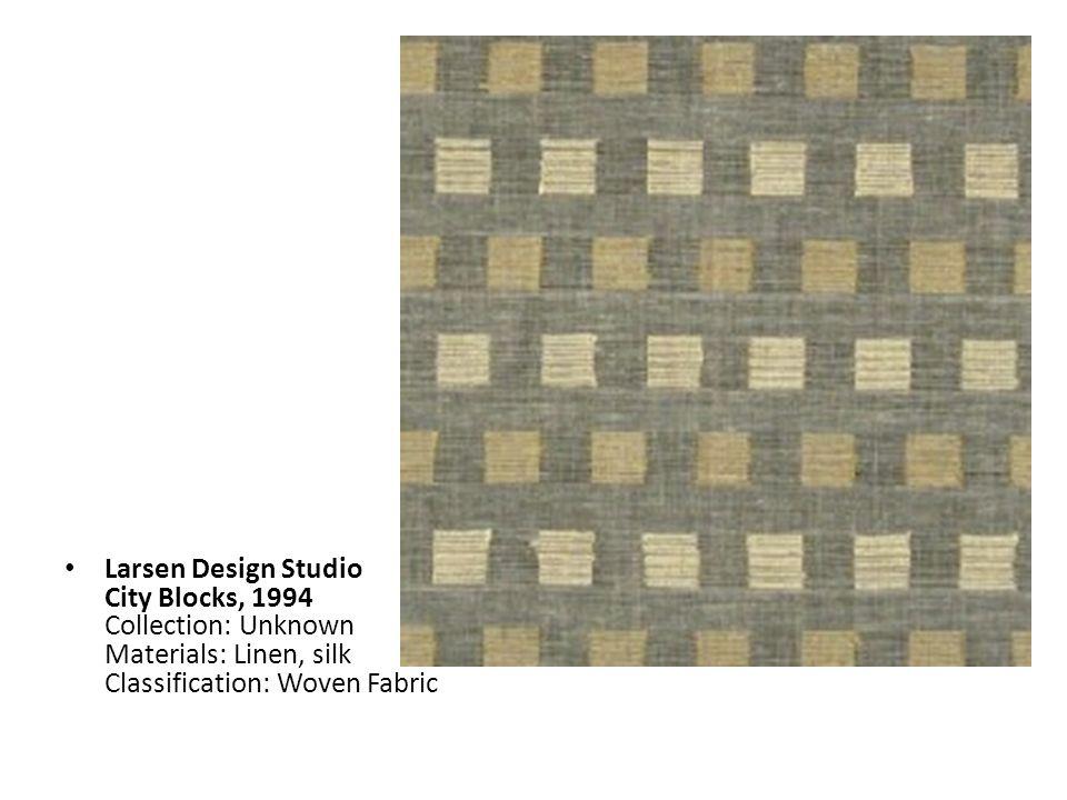 Larsen Design Studio City Blocks, 1994 Collection: Unknown Materials: Linen, silk Classification: Woven Fabric