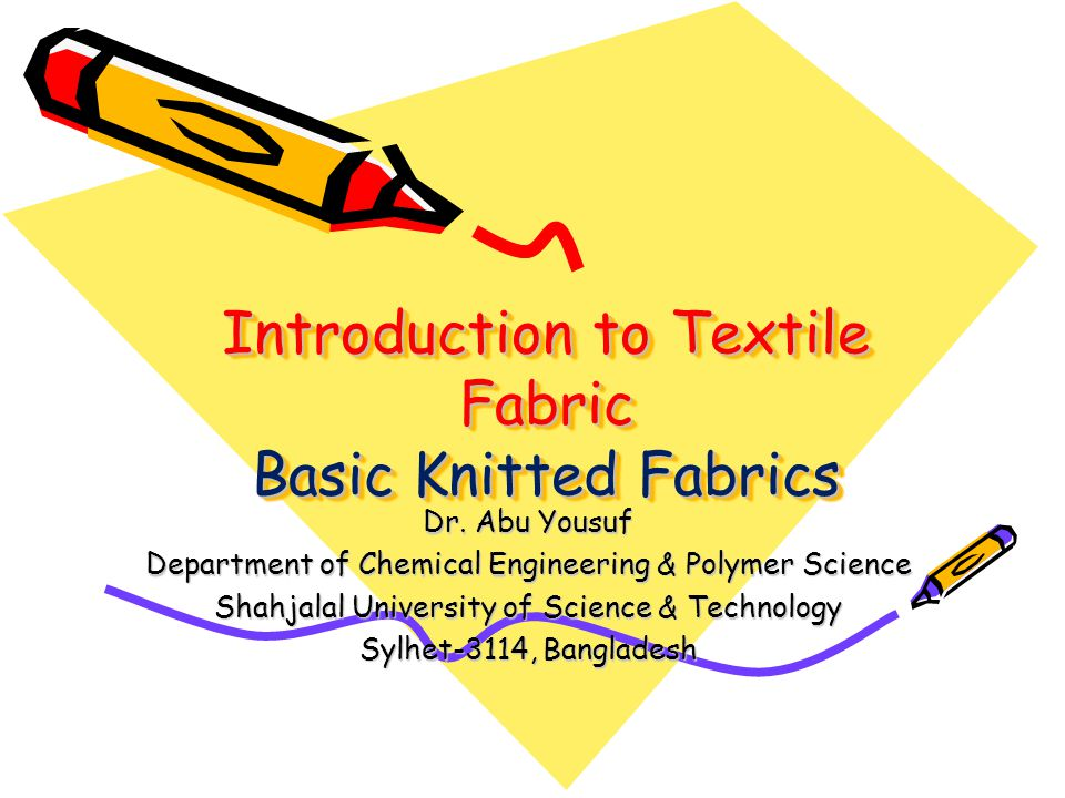 Introduction to Textile Fabric Basic Knitted Fabrics