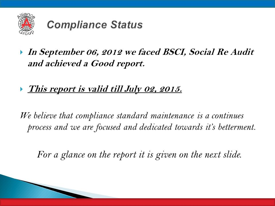 For a glance on the report it is given on the next slide.