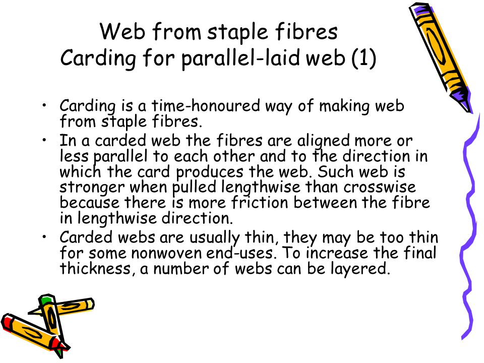 Web from staple fibres Carding for parallel-laid web (1)
