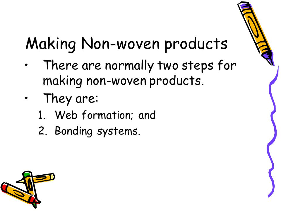 Making Non-woven products