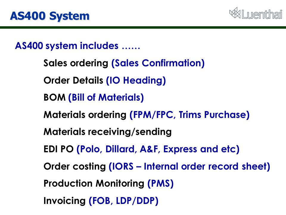 AS400 System AS400 system includes ……