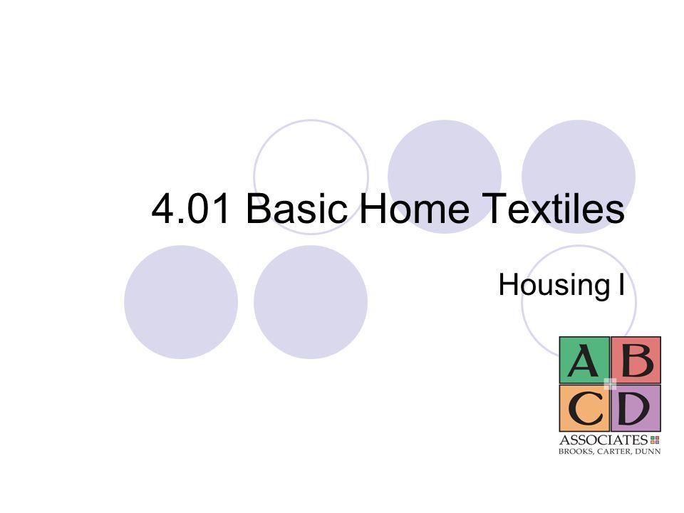 4.01 Basic Home Textiles Housing I