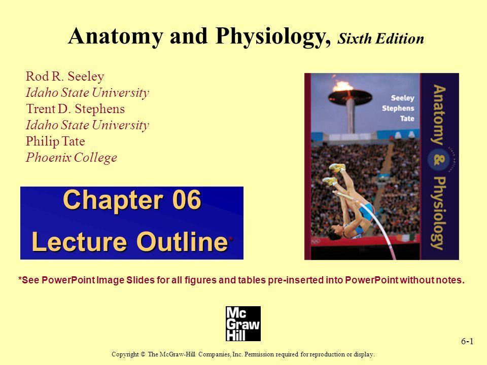 Anatomy and Physiology, Sixth Edition