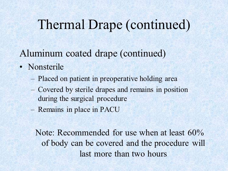 Thermal Drape (continued)