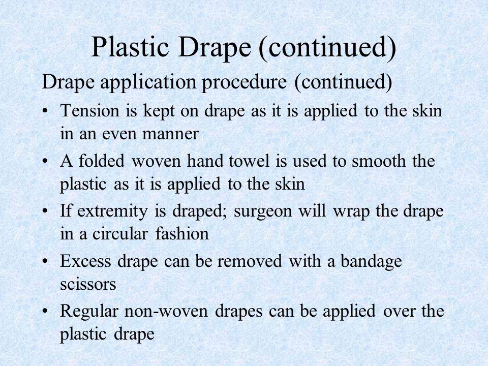 Plastic Drape (continued)