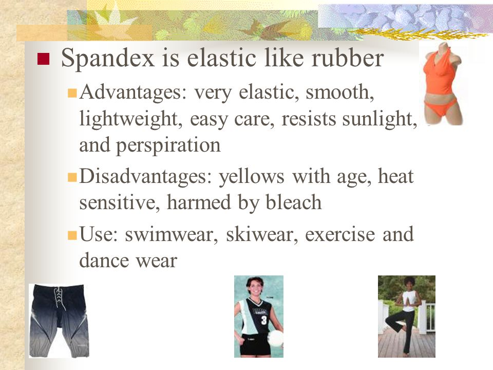 Spandex is elastic like rubber