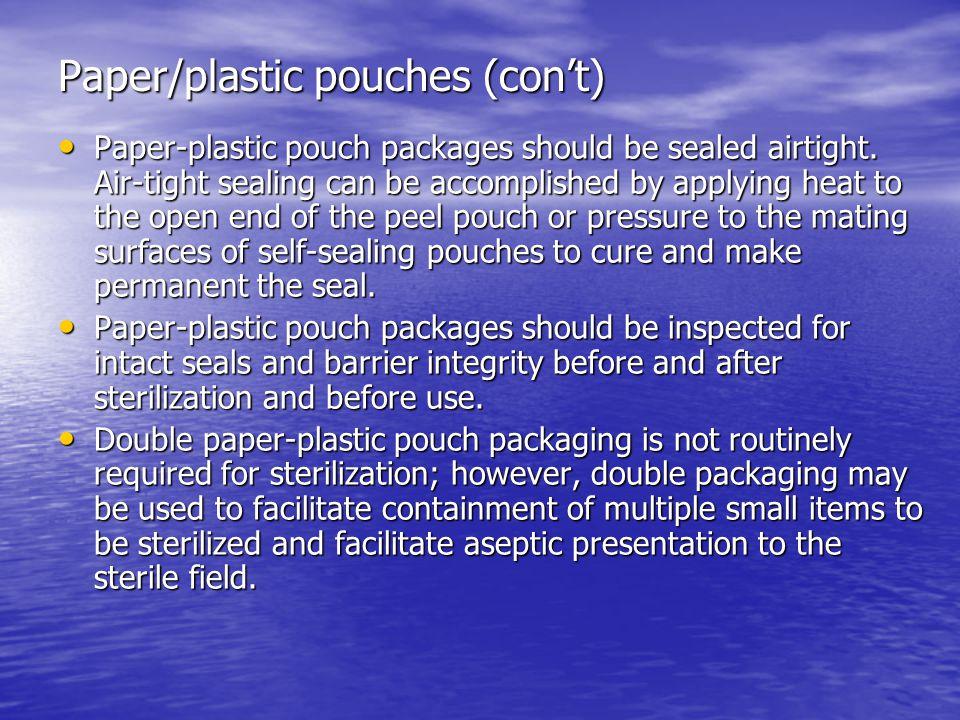 Paper/plastic pouches (con't)