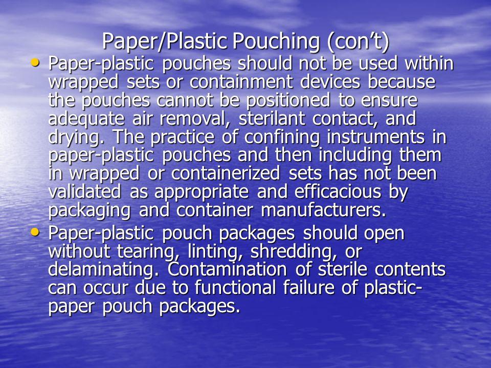 Paper/Plastic Pouching (con't)