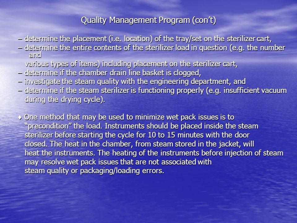 Quality Management Program (con't)
