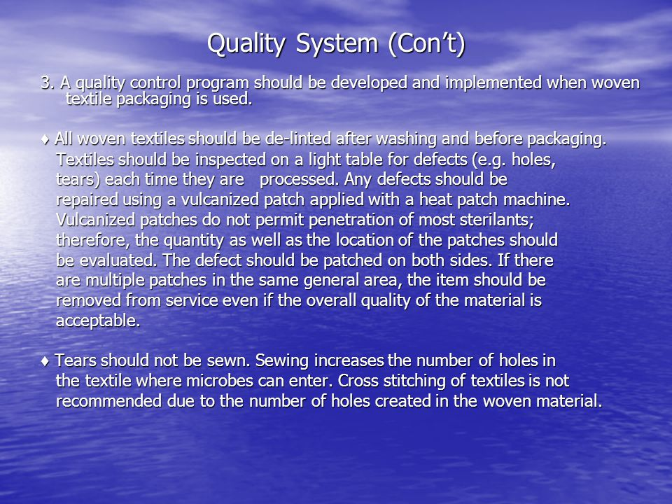 Quality System (Con't)