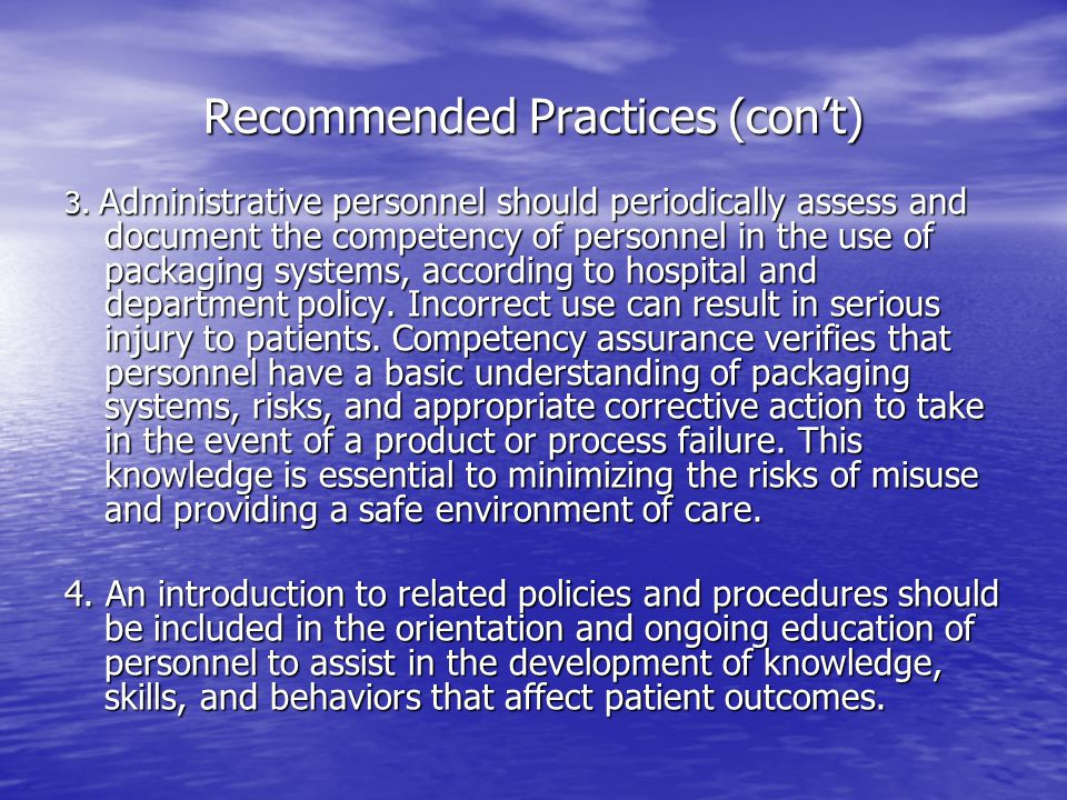 Recommended Practices (con't)