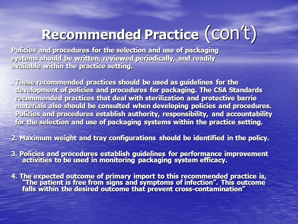 Recommended Practice (con't)