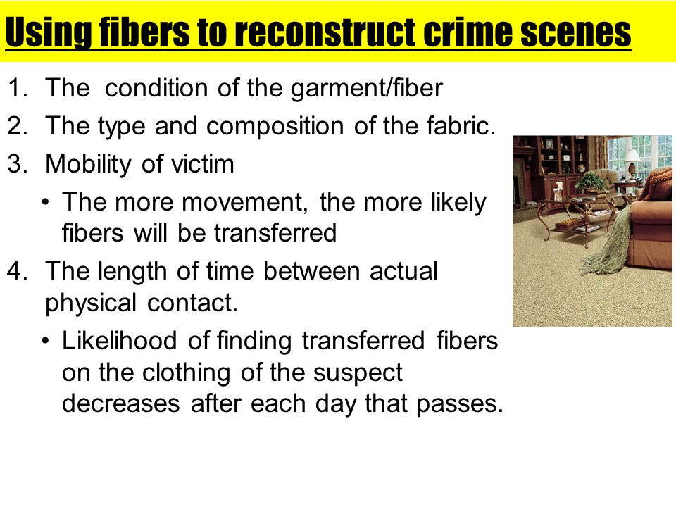 Using fibers to reconstruct crime scenes