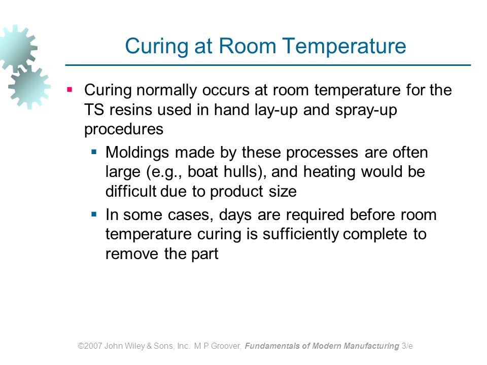 Curing at Room Temperature