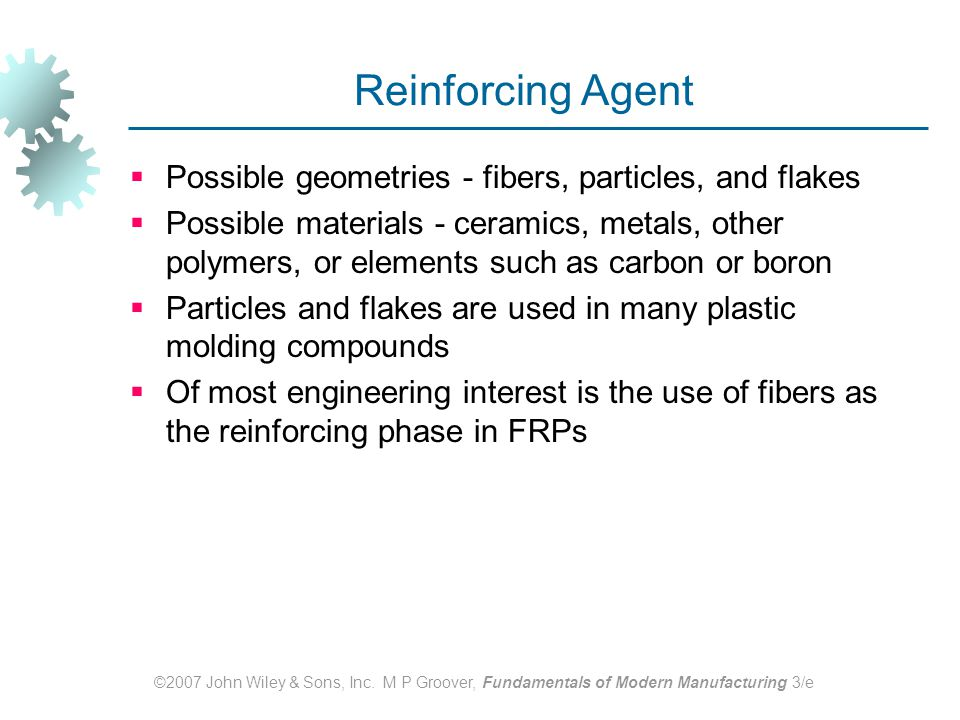 Reinforcing Agent Possible geometries - fibers, particles, and flakes