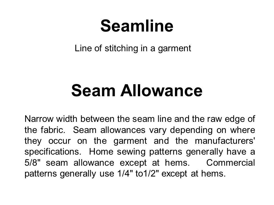 Seamline Seam Allowance