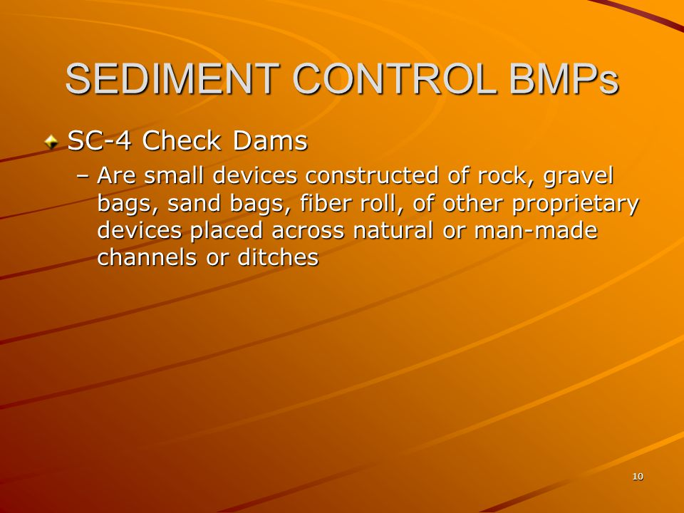 SEDIMENT CONTROL BMPs SC-4 Check Dams