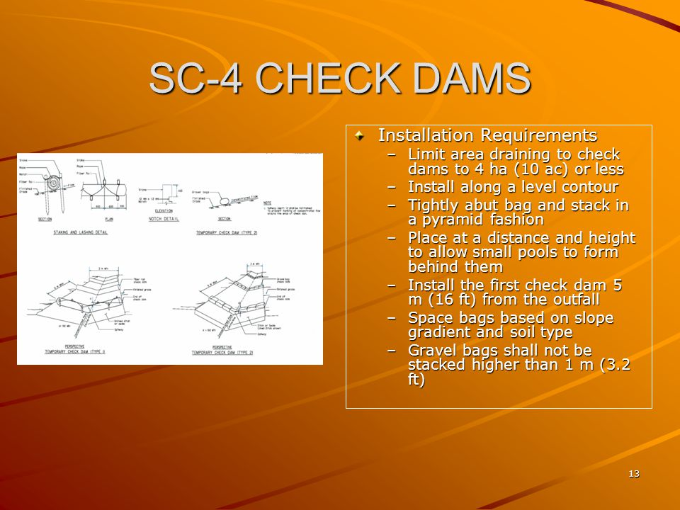 SC-4 CHECK DAMS Installation Requirements
