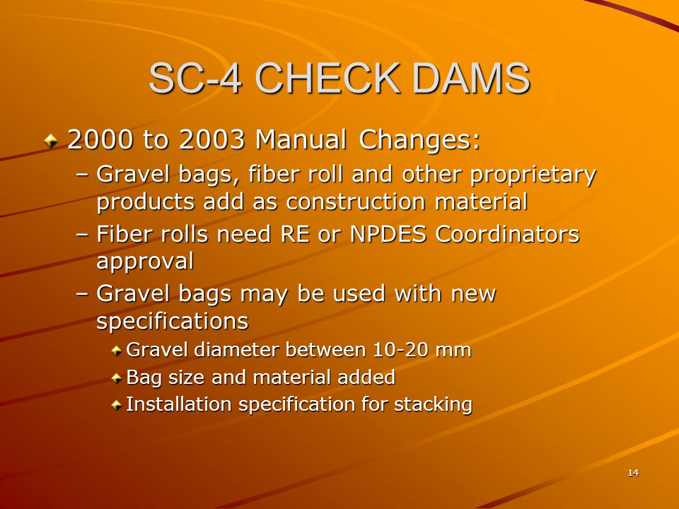SC-4 CHECK DAMS 2000 to 2003 Manual Changes: