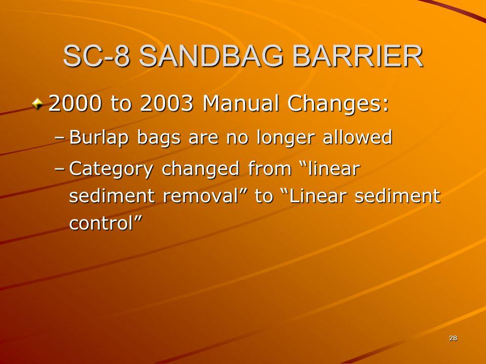 SC-8 SANDBAG BARRIER 2000 to 2003 Manual Changes: