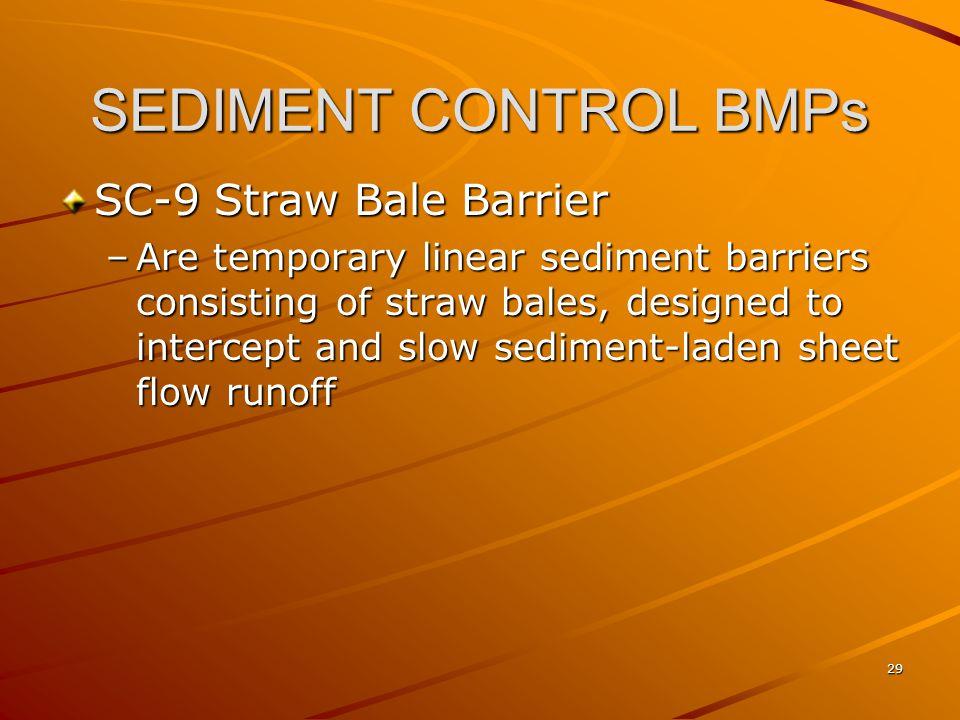 SEDIMENT CONTROL BMPs SC-9 Straw Bale Barrier